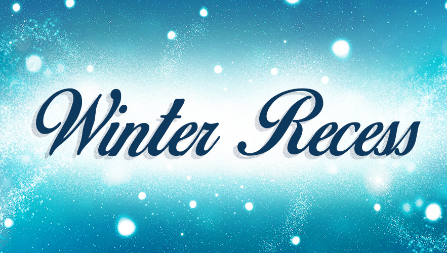 winter recess sign