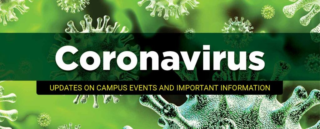 Campus Update About Efforts to Protect You From Coronavirus